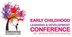 Early Childhood Learning and Development Conference 2019