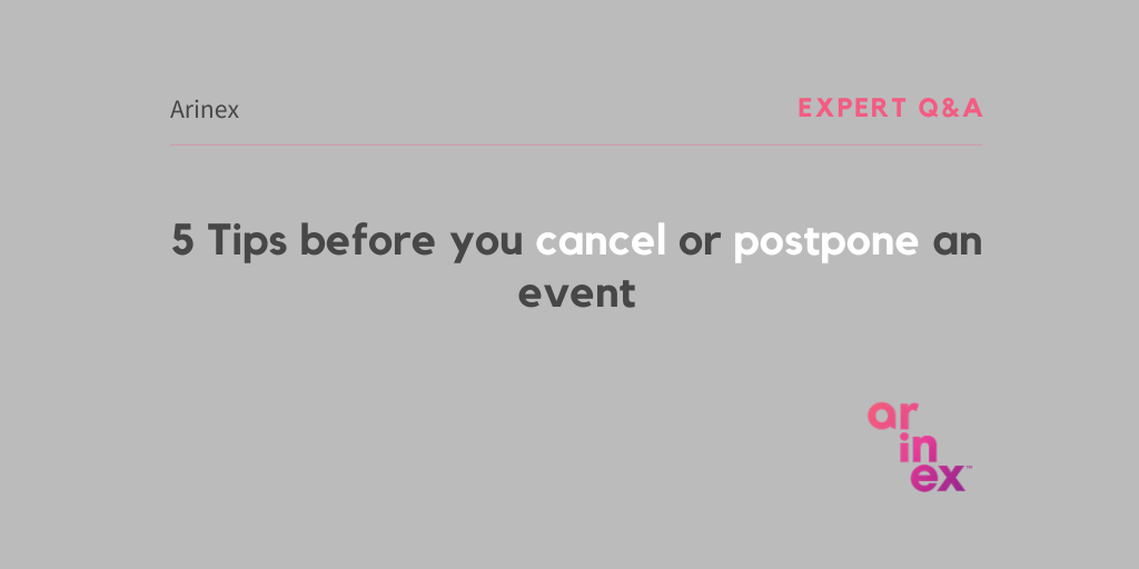 5 Tips before you Postpone or Cancel an event